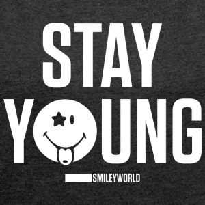 SmileyWorld Stay Young - Women's T-shirt with rolled up sleeves