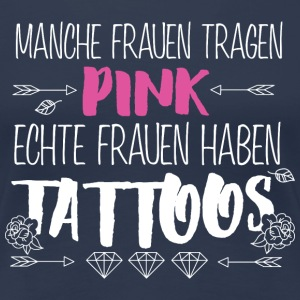 Tattoos Pink tragen T-Shirts - Frauen Premium T-Shirt