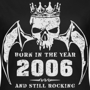 born_in_the_year_200601 T-Shirts - Frauen T-Shirt