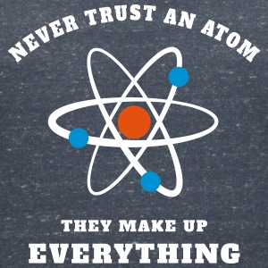 Never trust an Atom T-Shirts - Women's V-Neck T-Shirt