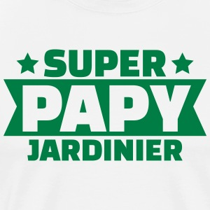 super papy jardinier Tee shirts - T-shirt Premium Homme