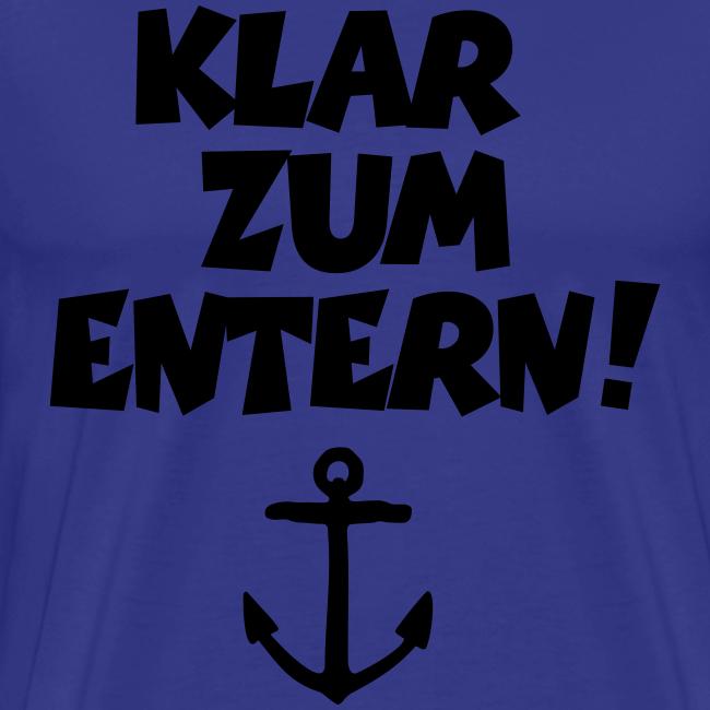 Klar zum Entern S-5XL T-Shirt