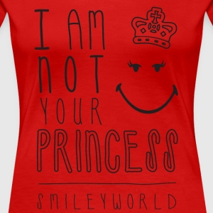 SmileyWorld I am not your Princess - Frauen Premium T-Shirt