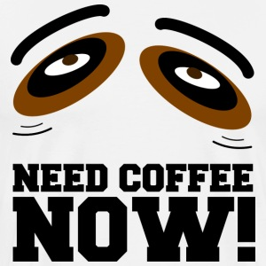 NEED COFFEE - Männer Premium T-Shirt