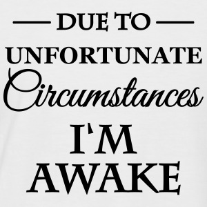 Due unfortunate circumstances I'm awake T-shirts - Kortärmad basebolltröja herr