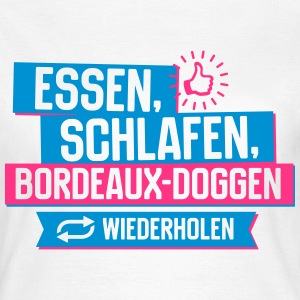 Hobby Bordeaux-Doggen T-Shirts - Frauen T-Shirt