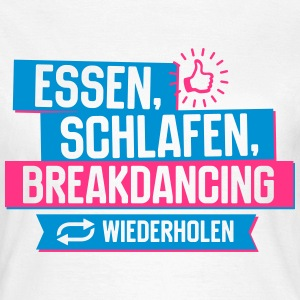 Hobby Breakdancing T-Shirts - Frauen T-Shirt