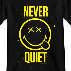 SmileyWorld Never Quiet Niemals Still - Teenager T-Shirt