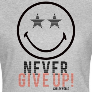 SmileyWorld Never Give Up Gib Nie Auf - Frauen T-Shirt