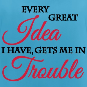 Every great idea I have, gets me in trouble Ropa deportiva - Camiseta de tirantes transpirable mujer