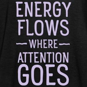 Energy flows where attention goes Toppe - Dame tanktop fra Bella