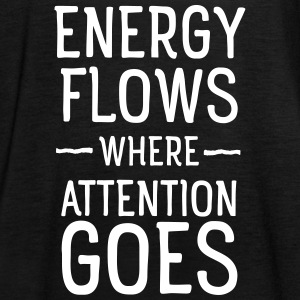 Energy flows where attention goes Toppar - Tanktopp dam från Bella