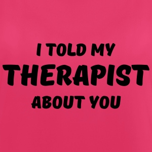I told my therapist about you Sportkleding - Vrouwen tanktop ademend