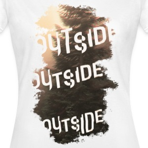 outside T-Shirts - Frauen T-Shirt