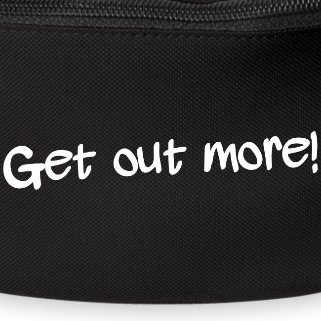 Bum Bag - Get Out More
