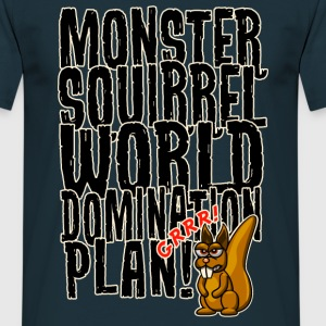 Monster Squirrel World Domination T-Shirts - Männer T-Shirt