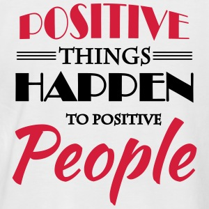 Positive things happen to positive people Tee shirts - T-shirt baseball manches courtes Homme