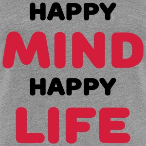 Happy mind - Happy life T-Shirts - Women's Premium T-Shirt