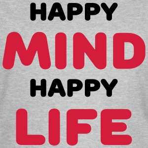 Happy mind - Happy life T-shirts - T-shirt dam