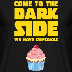 Come To The Dark Side - We Have Cupcakes T-Shirts - Männer T-Shirt