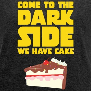Come To The Dark Side - We Have Cake T-shirts - Dame T-shirt med rulleærmer
