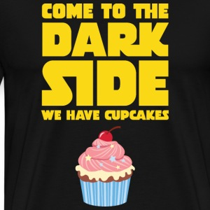 Come To The Dark Side - We Have Cupcakes T-shirts - Mannen Premium T-shirt