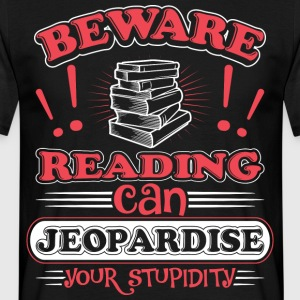 Reading jeopardise - Männer T-Shirt