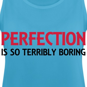 Perfection is so terribly boring Sportkleding - Vrouwen tanktop ademend