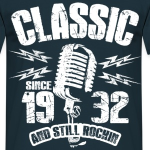 1932 And Still Rockin T-Shirts - Männer T-Shirt