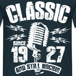1927 And Still Rockin T-Shirts - Männer T-Shirt