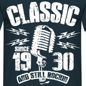 1930 And Still Rockin T-Shirts - Männer T-Shirt