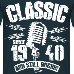 1940 And Still Rockin T-Shirts - Männer T-Shirt