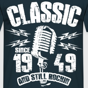 1949 And Still Rockin T-Shirts - Männer T-Shirt