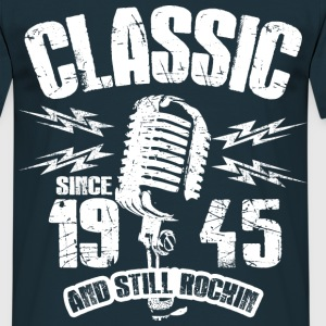 1945 And Still Rockin T-Shirts - Männer T-Shirt