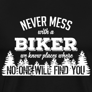 never mess with a biker T-shirts - Herre premium T-shirt