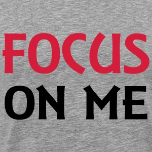 Focus on me T-shirts - Herre premium T-shirt