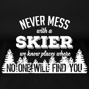 never mess with a skier T-Shirts - Frauen Premium T-Shirt