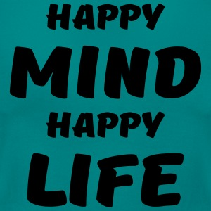 Happy mind, happy life T-Shirts - Women's T-Shirt