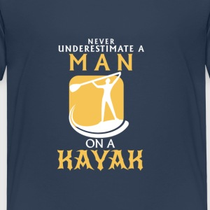 NEVER UNDERESTIMATE A MAN IN A KAYAK! Shirts - Kids' Premium T-Shirt
