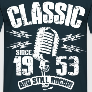 1953 And Still Rockin T-Shirts - Männer T-Shirt
