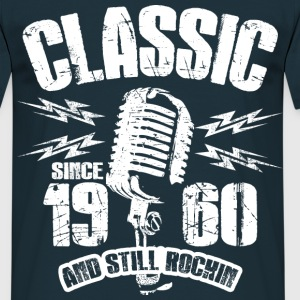 1960 And Still Rockin T-Shirts - Männer T-Shirt