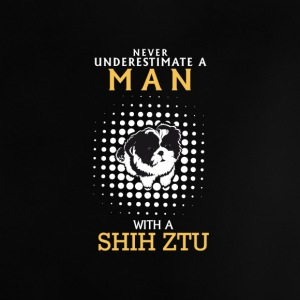 NEVER UNDERESTIMATE A MAN WITH A SHIH TZU Baby Shirts  - Baby T-Shirt