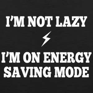 I'm  not lazy, I'm on energy saving mode Sports wear - Men's Premium Tank Top