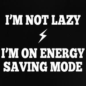 I'm  not lazy, I'm on energy saving mode Baby Shirts  - Baby T-Shirt