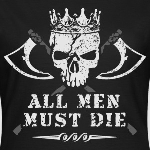 game all_men_must_die_skull thrones T-Shirts - Frauen T-Shirt