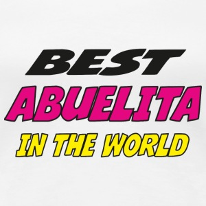 Best abuelita in the world T-Shirts - Women's Premium T-Shirt