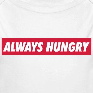 Always hungry Baby Bodys - Baby Bio-Langarm-Body