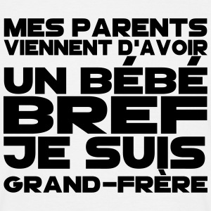bref je suis grand frère Tee shirts - T-shirt Homme