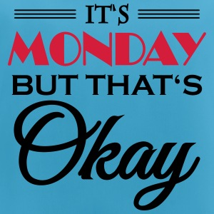 It's monday, but that's okay Ropa deportiva - Camiseta de tirantes transpirable mujer