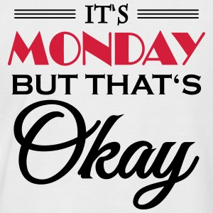 It's monday, but that's okay Magliette - Maglia da baseball a manica corta da uomo